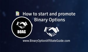 How to start and promote Binary Options Affiliate