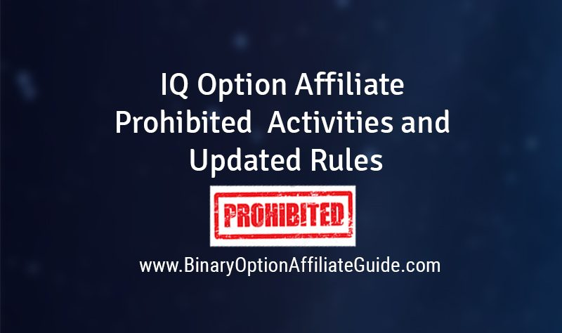 IQ Option Affiliate Prohibited Rules